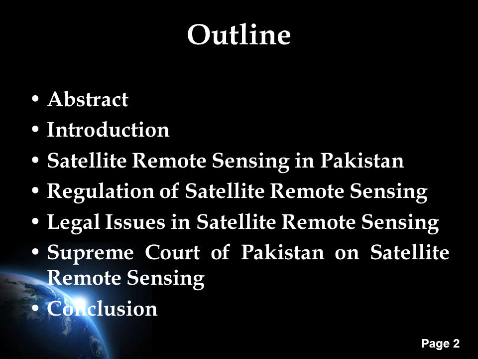 Page 13 Legal Status of UN Principles on Remote Sensing The Principles on Remote Sensing serve as general guidelines for conducting remote sensing from outer space but they are not binding.