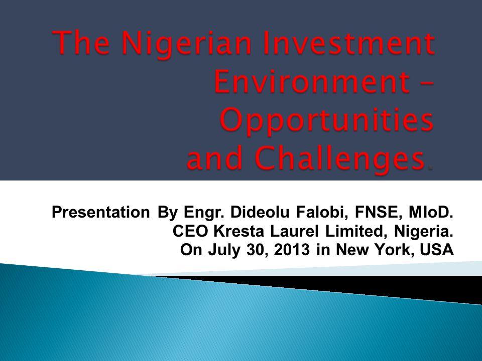 Presentation By Engr.Dideolu Falobi, FNSE, MIoD. CEO Kresta Laurel Limited, Nigeria.