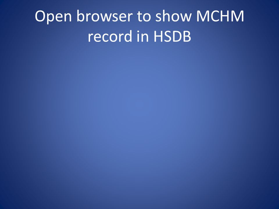 Open browser to show MCHM record in HSDB