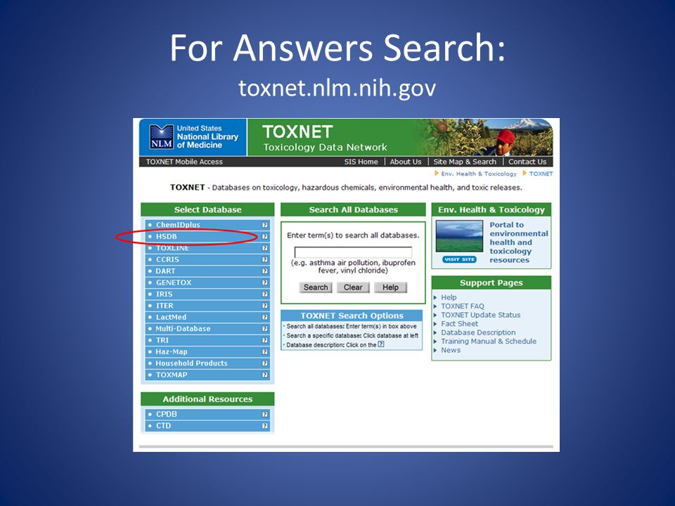 For Answers Search: toxnet.nlm.nih.gov