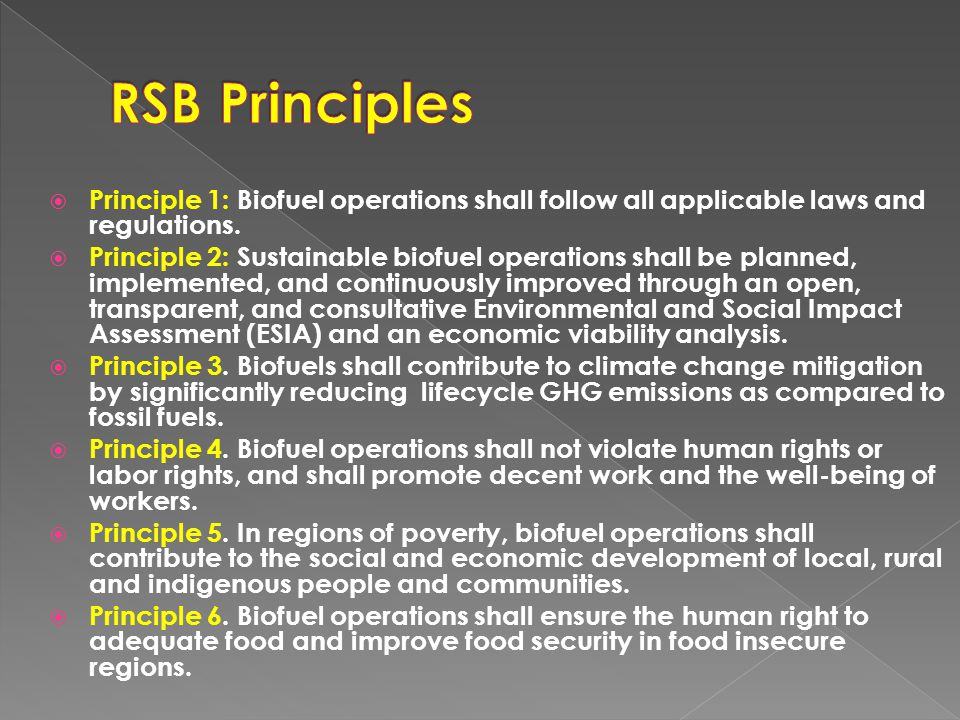  Principle 1: Biofuel operations shall follow all applicable laws and regulations.