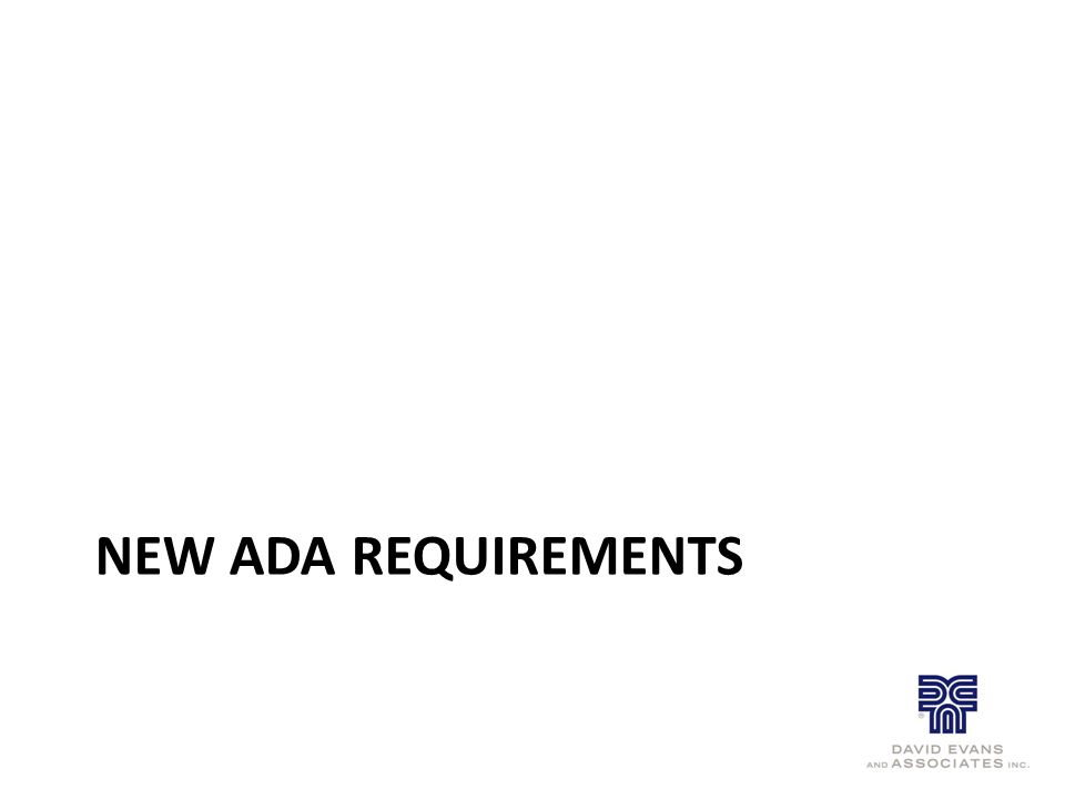 NEW ADA REQUIREMENTS