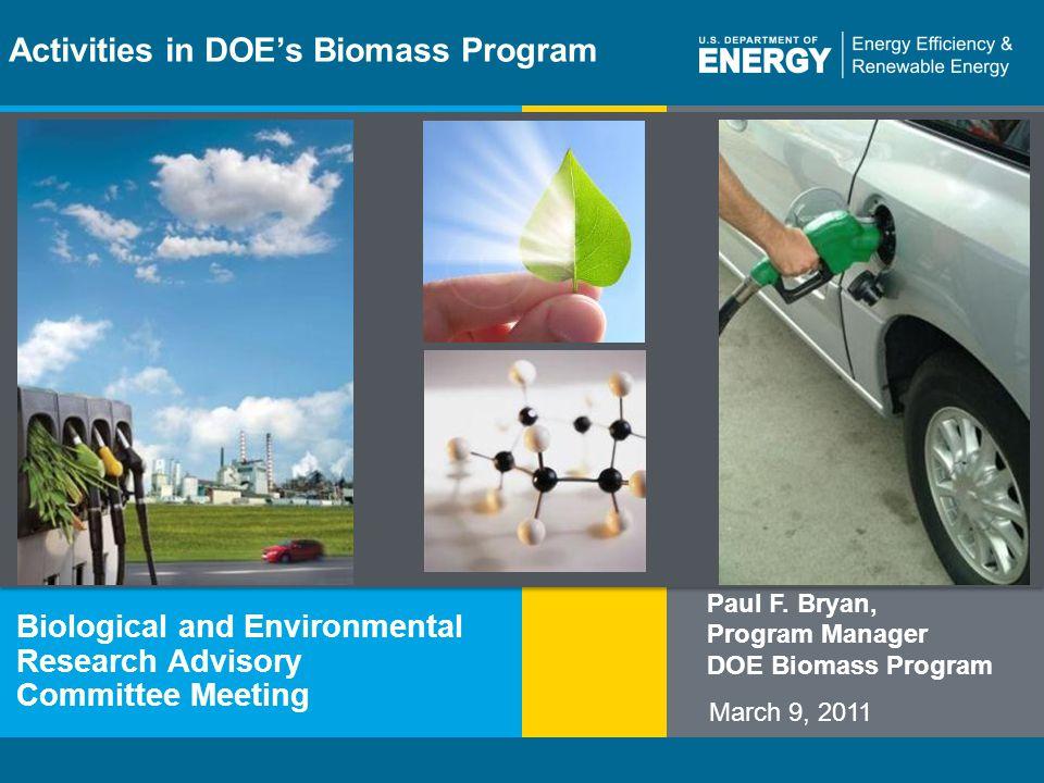 Energy Efficiency & Renewable Energyeere.energy.gov 1 Program Name or Ancillary Texteere.energy.gov Activities in DOE's Biomass Program Biological and