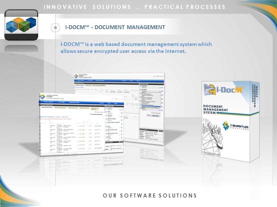 I-DOCM™ - DOCUMENT MANAGEMENT INNOVATIVE SOLUTIONS.