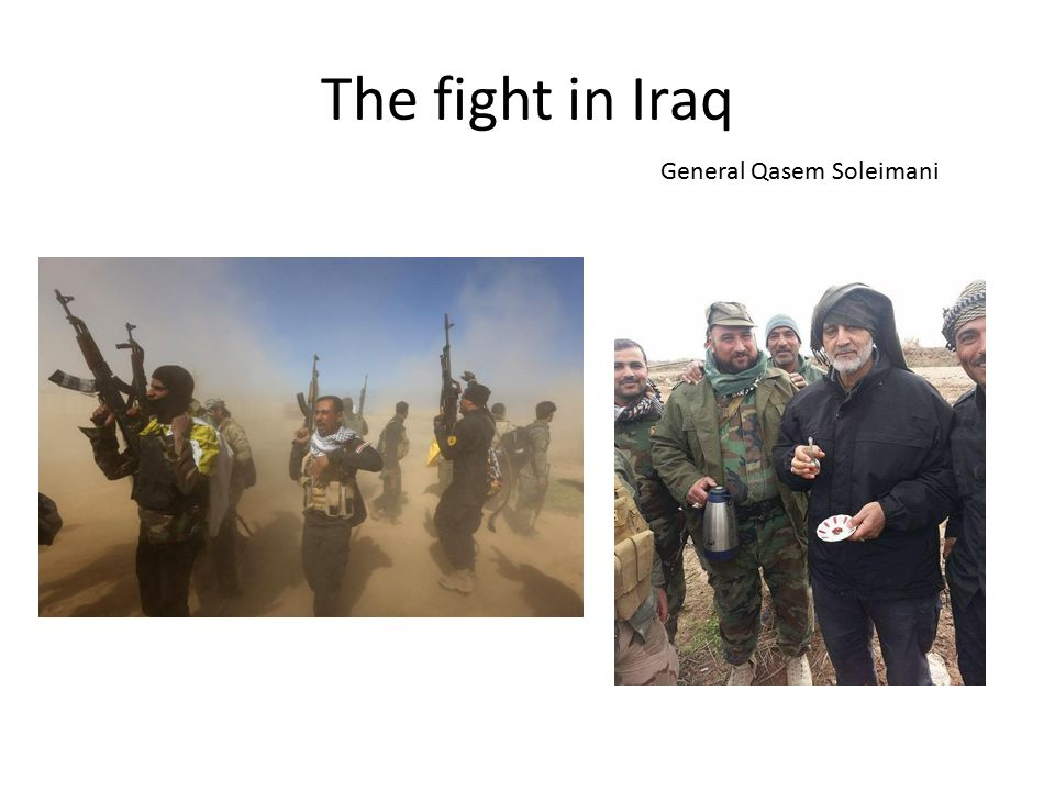 The fight in Iraq General Qasem Soleimani
