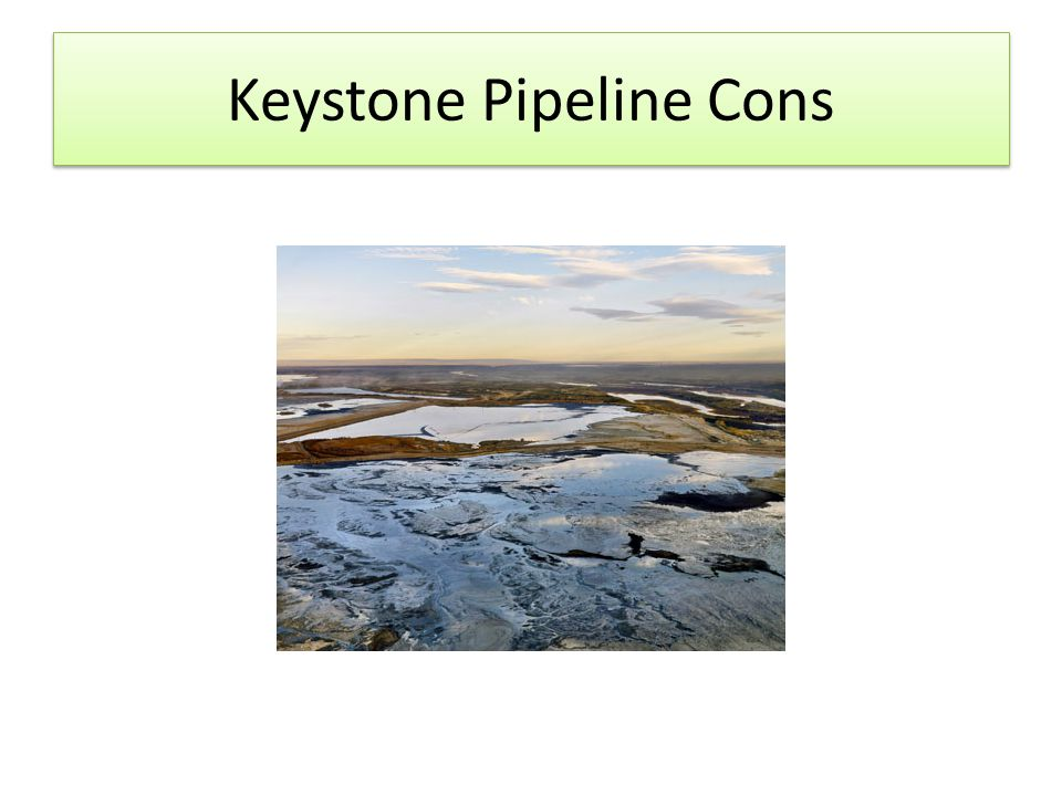 Keystone Pipeline Cons