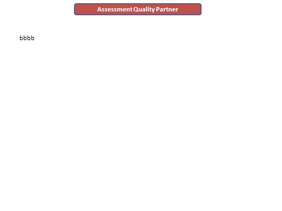 bbbb Assessment Quality Partner