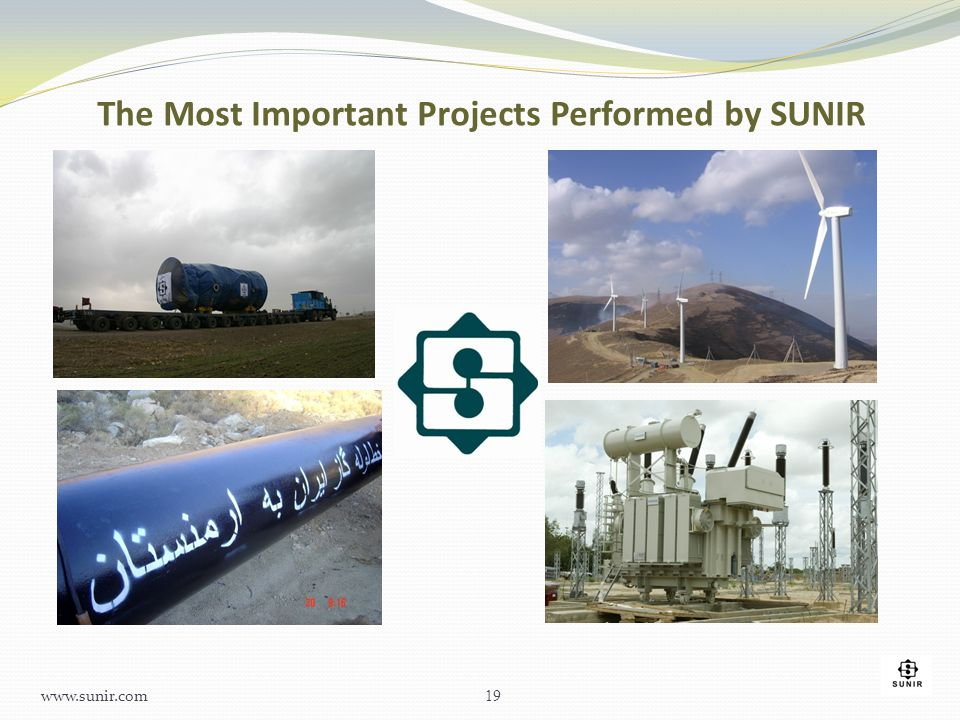 The Most Important Projects Performed by SUNIR 19 www.sunir.com