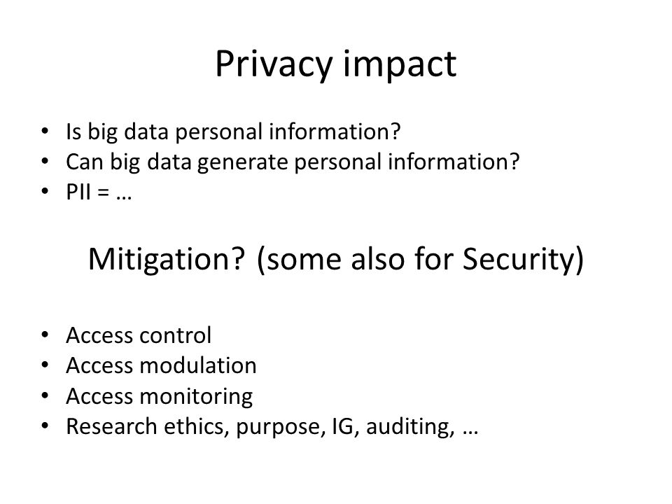 Privacy impact Is big data personal information. Can big data generate personal information.