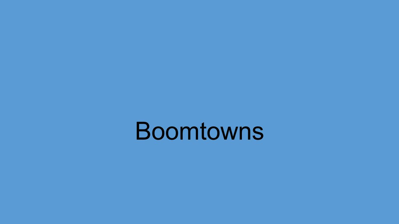 Boomtowns