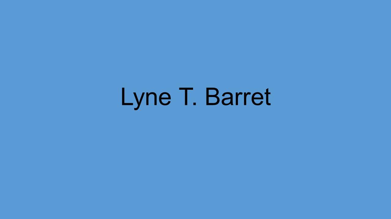 Lyne T. Barret