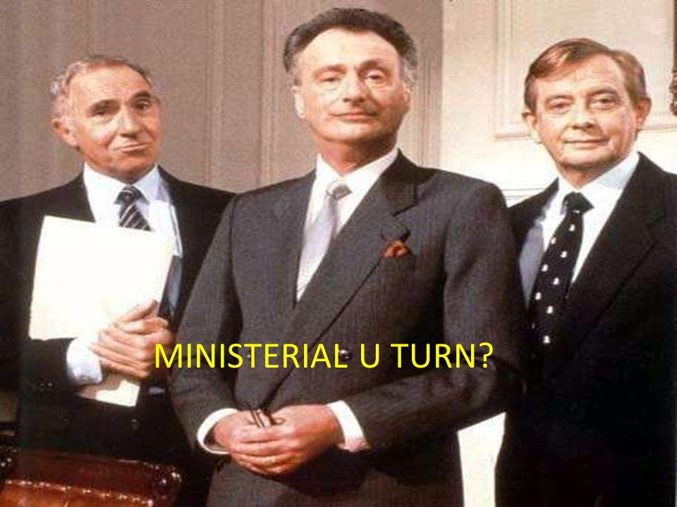MINISTERIAL U TURN?