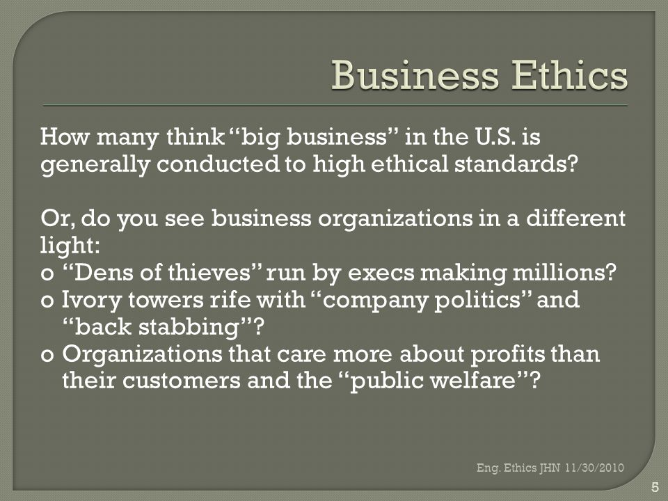 How many think big business in the U.S. is generally conducted to high ethical standards.