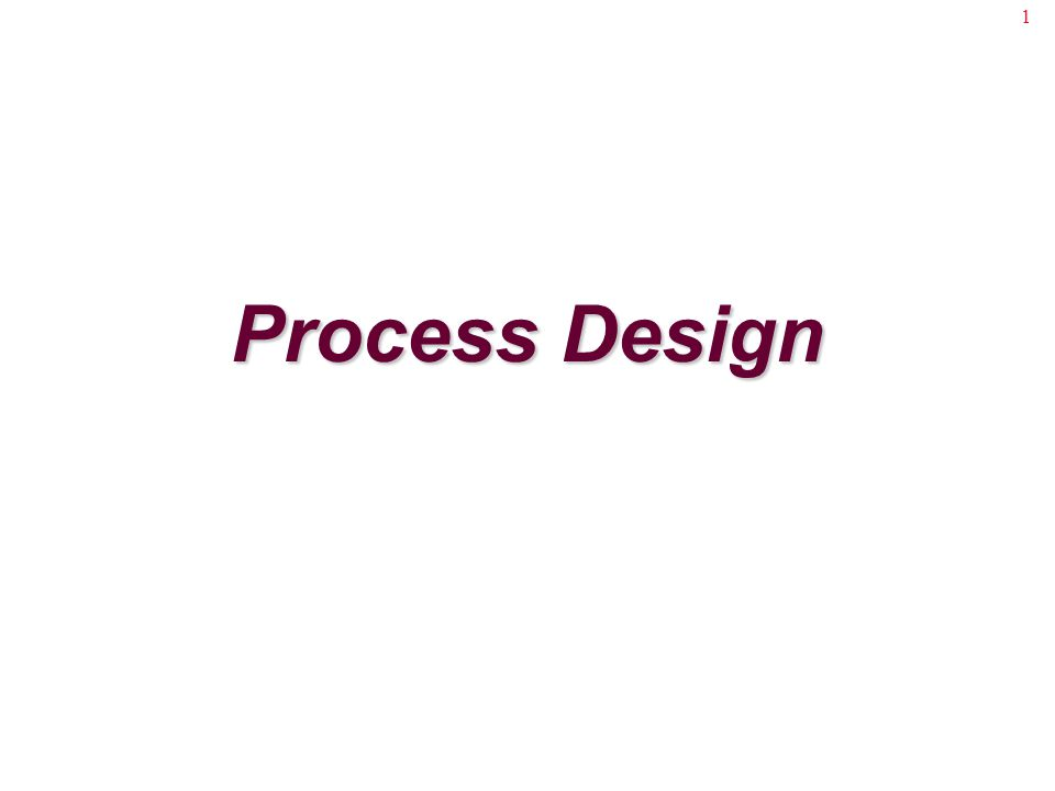 2 Design the product or service Design the processes that produce the product or service interaction The design of products/services and the processes are interrelated and should be treated together
