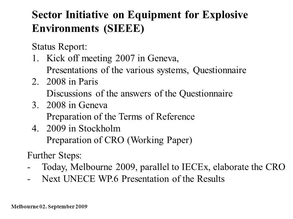 Sector Initiative on Equipment for Explosive Environments (SIEEE) Melbourne 02.