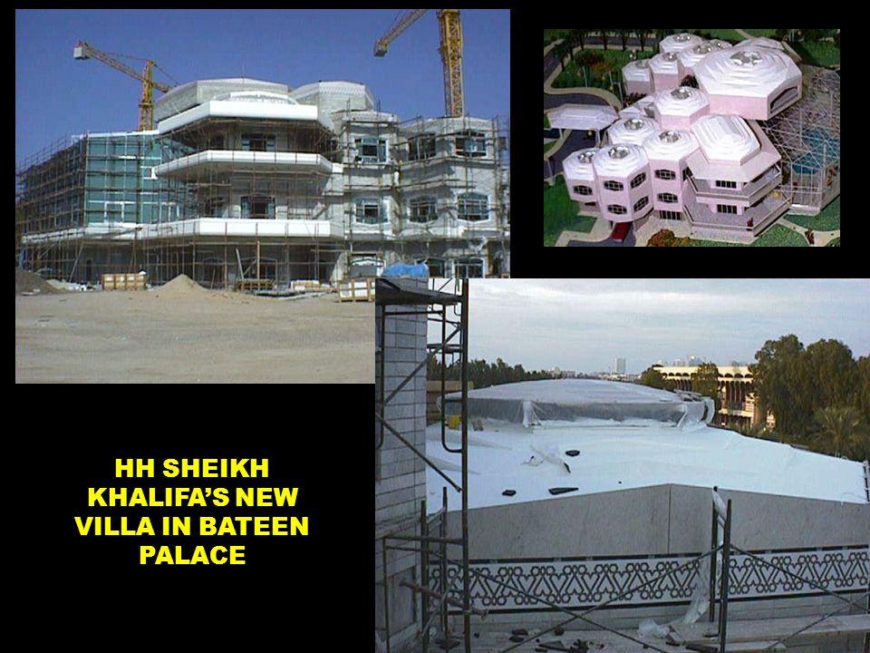 HH SHEIKH KHALIFA'S NEW VILLA IN BATEEN PALACE