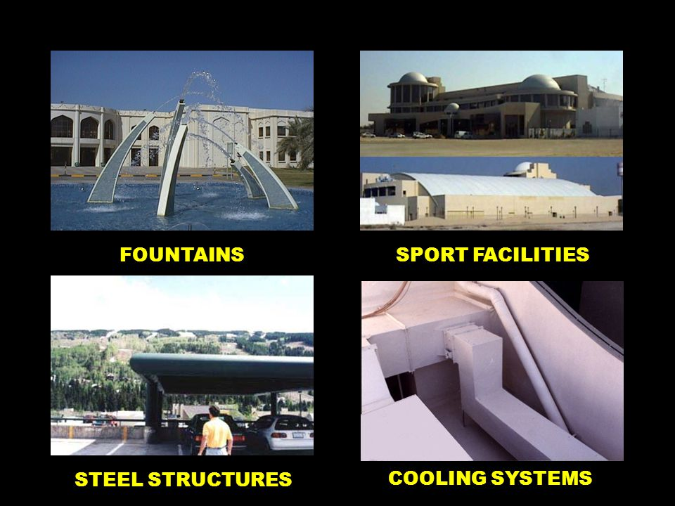 FOUNTAINSSPORT FACILITIES STEEL STRUCTURES COOLING SYSTEMS