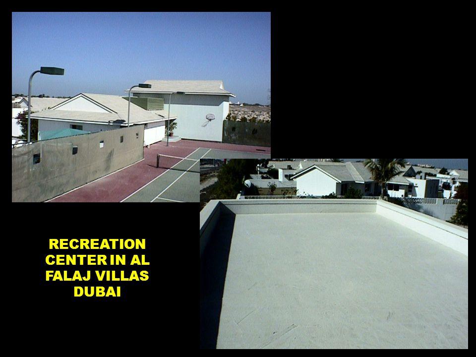 RECREATION CENTER IN AL FALAJ VILLAS DUBAI