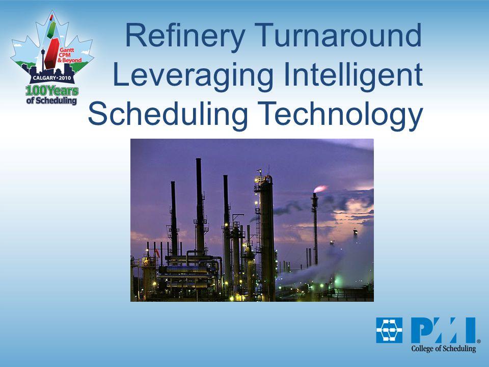 Refinery Turnaround Leveraging Intelligent Scheduling Technology