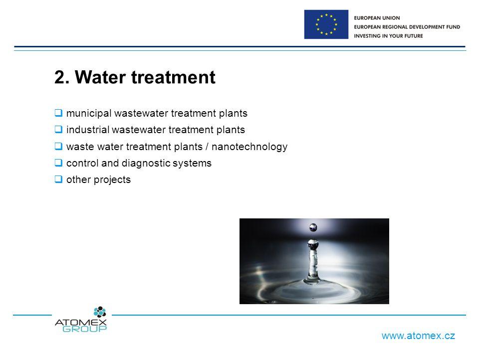 www.atomex.cz 2. Water treatment  municipal wastewater treatment plants  industrial wastewater treatment plants  waste water treatment plants / nan