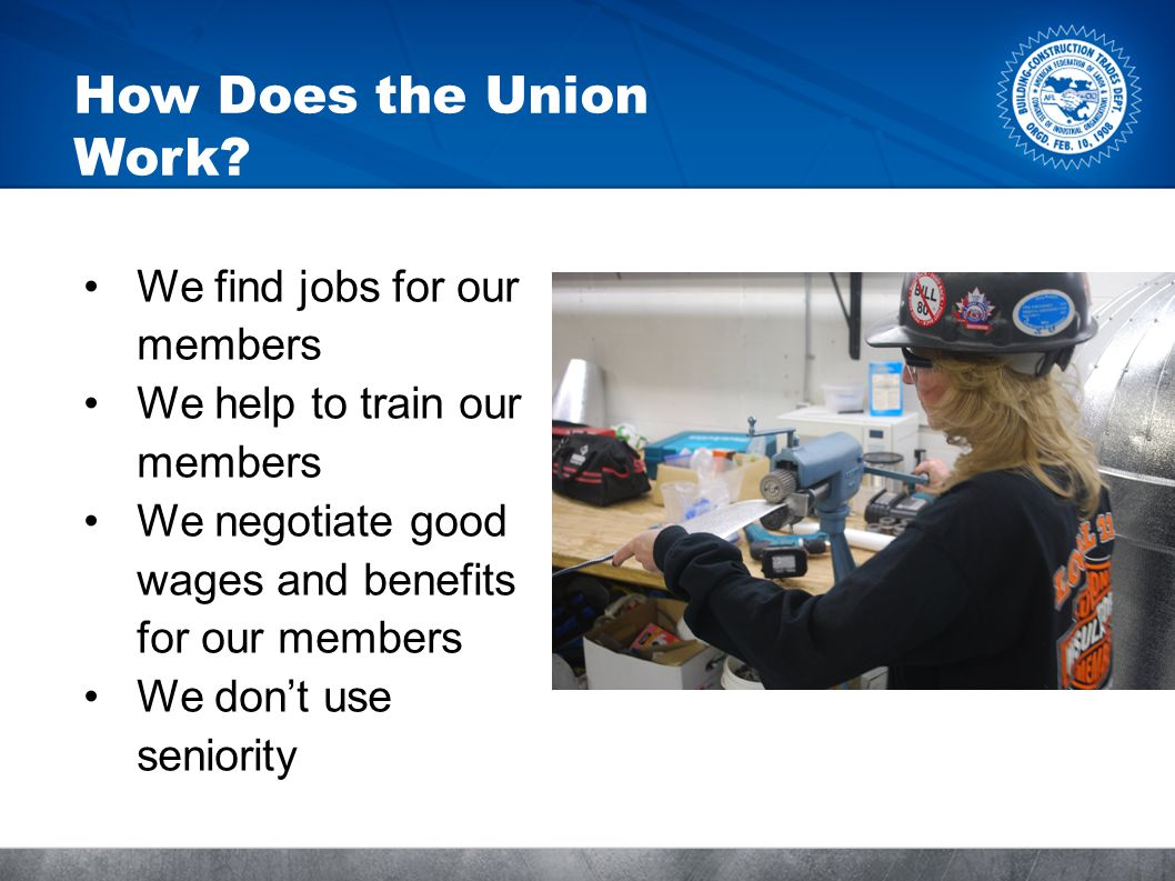How Does the Union Work.