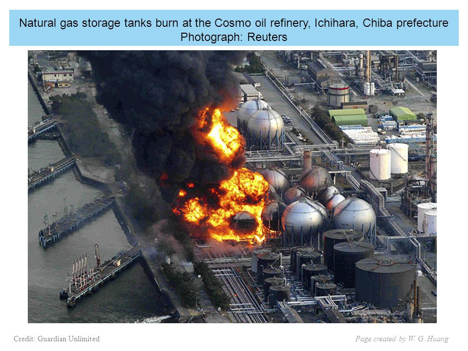 Natural gas storage tanks burn at the Cosmo oil refinery, Ichihara, Chiba prefecture Photograph: Reuters Page created by W.