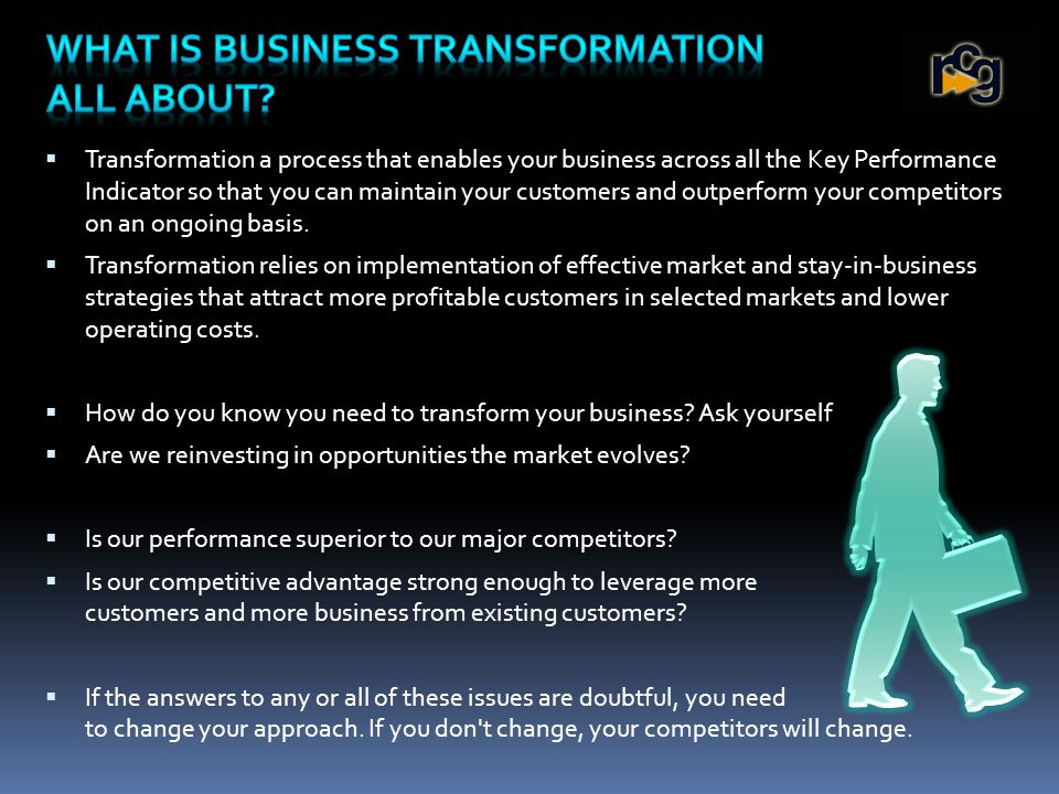 The move from running the business or project delivery to business transformation requires action at many levels.