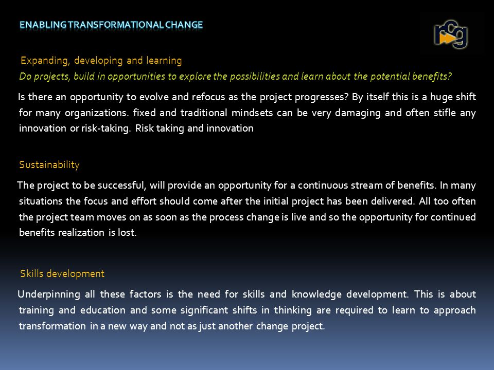 It is interesting that many organizations categorise outsourcing as the key strategy for business transformation.