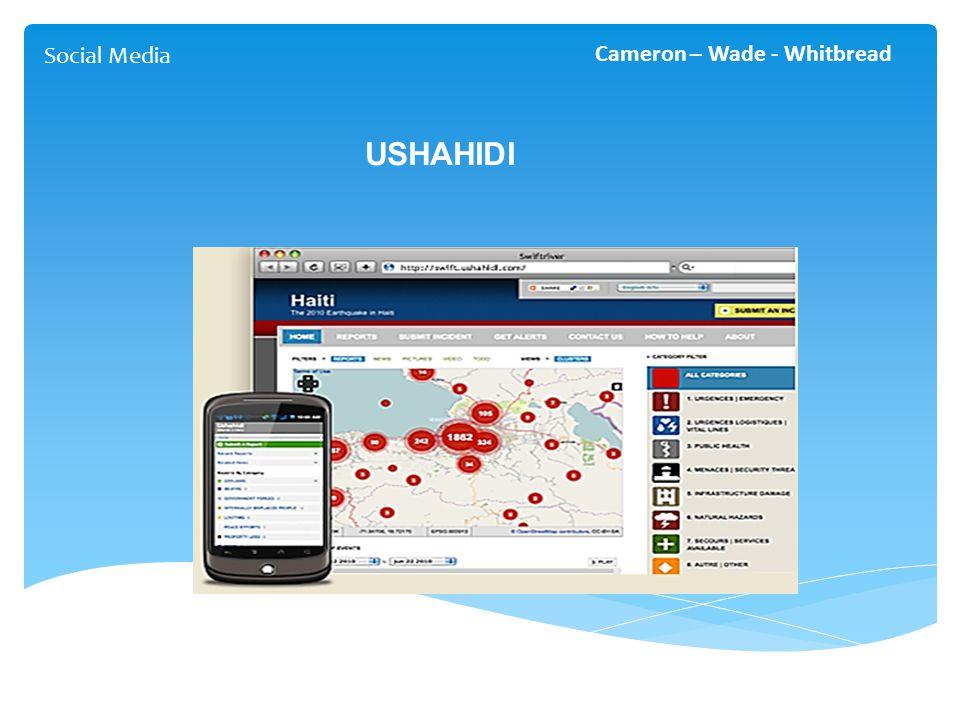 USHAHIDI Social Media Cameron – Wade - Whitbread