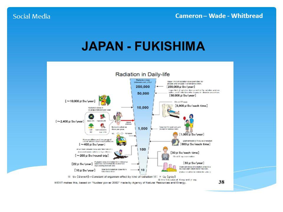 Social Media Cameron – Wade - Whitbread JAPAN - FUKISHIMA