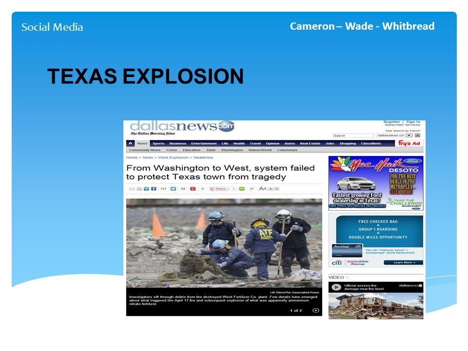 Social Media Cameron – Wade - Whitbread TEXAS EXPLOSION