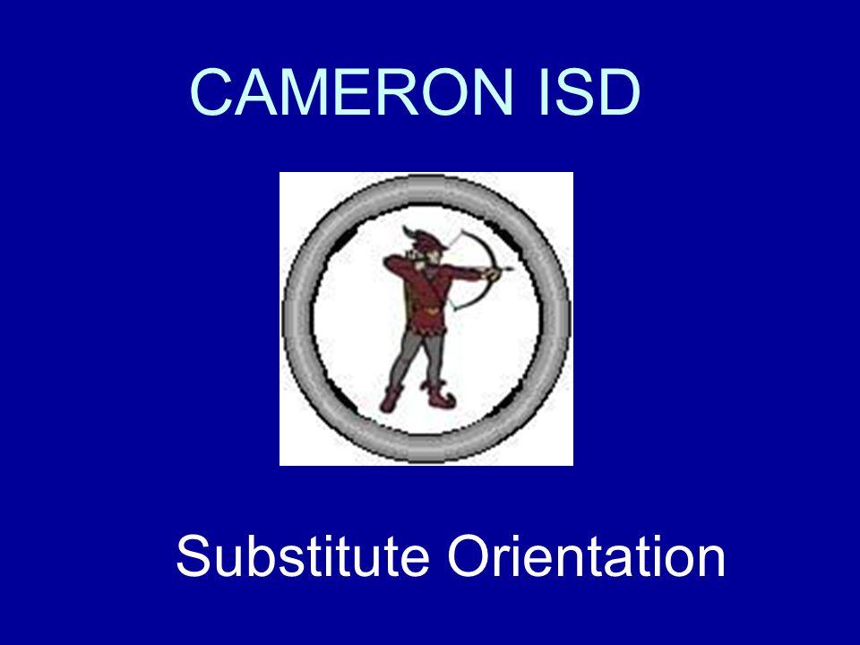 CAMERON ISD Substitute Orientation