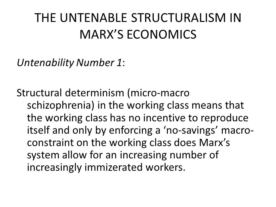 THE UNTENABLE STRUCTURALISM IN MARX'S ECONOMICS The price of his work will therefore be determined by the price of the necessary means of subsistence (Marx, By What are Wages Determined? , Wage-Labor and Capital 1847) Besides this mere physical element, the value of labor is in every country is determined by a traditional standard of life (Marx, Value, Price and Profit 1865).