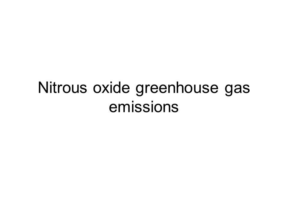 Nitrous oxide greenhouse gas emissions