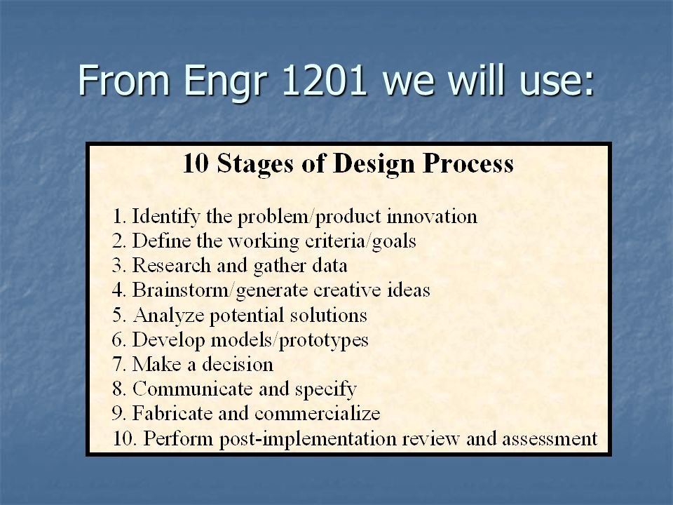 From Engr 1201 we will use: