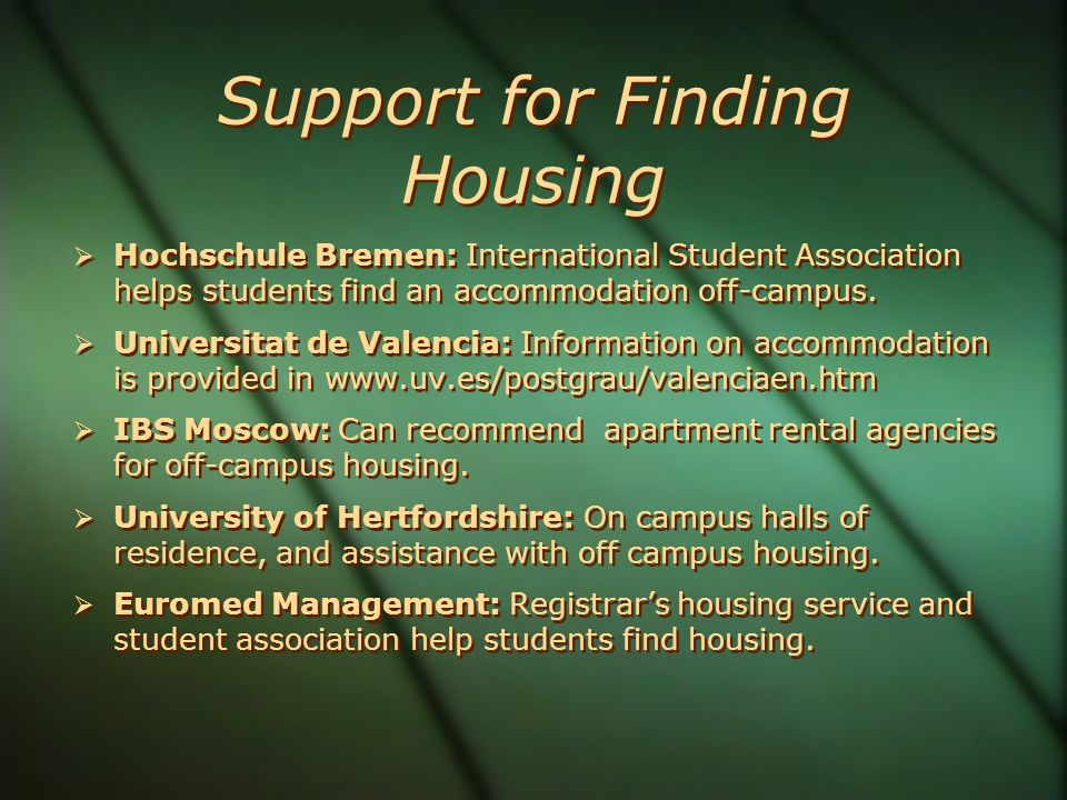 Support for Finding Housing  Hochschule Bremen: International Student Association helps students find an accommodation off-campus.