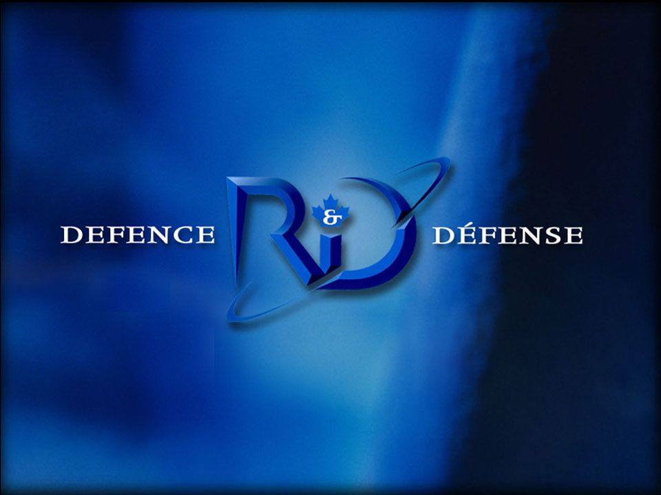 Defence Research and Development Canada Recherche et développement pour la défense Canada Canada