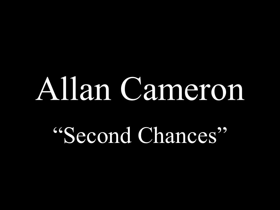 Allan Cameron Second Chances *