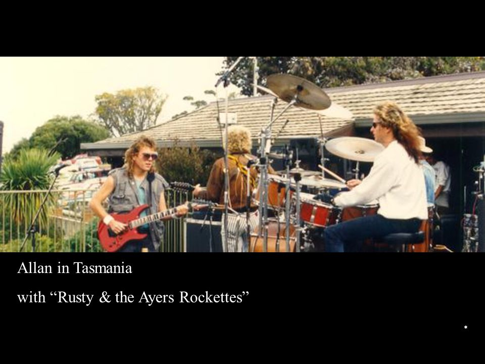 Allan in Tasmania with Rusty & the Ayers Rockettes *