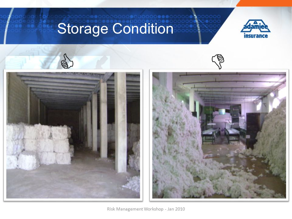 Risk Management Workshop - Jan 2010 Storage Condition  