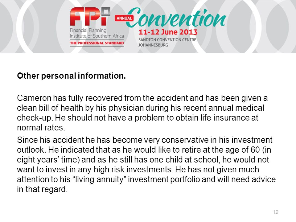 19 Other personal information. Cameron has fully recovered from the accident and has been given a clean bill of health by his physician during his rec