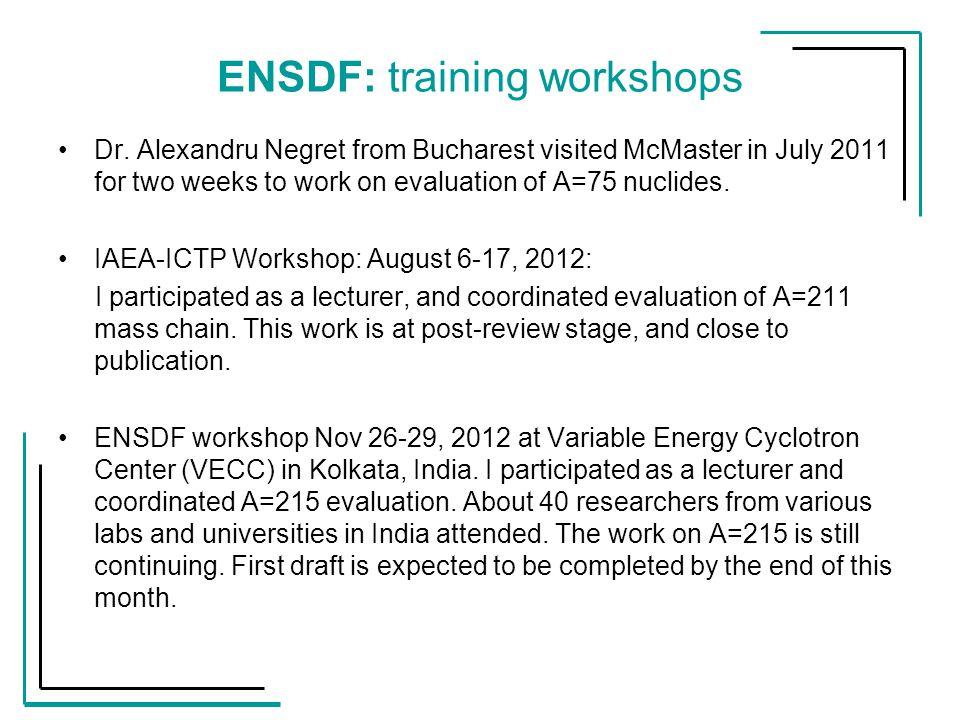 ENSDF: training workshops Dr.