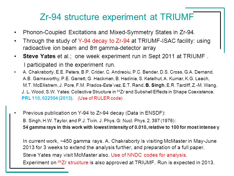 Zr-94 structure experiment at TRIUMF Phonon-Coupled Excitations and Mixed-Symmetry States in Zr-94.
