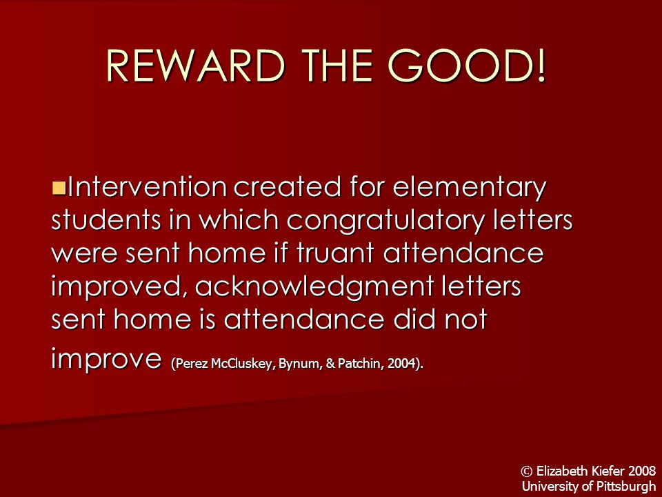 REWARD THE GOOD.