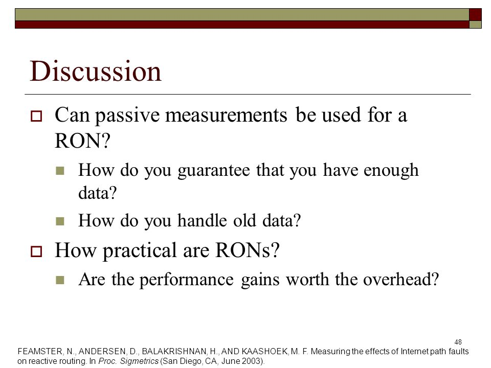 48 Discussion  Can passive measurements be used for a RON.