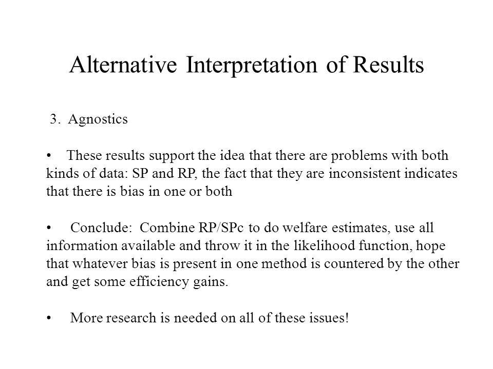 Alternative Interpretation of Results 3.
