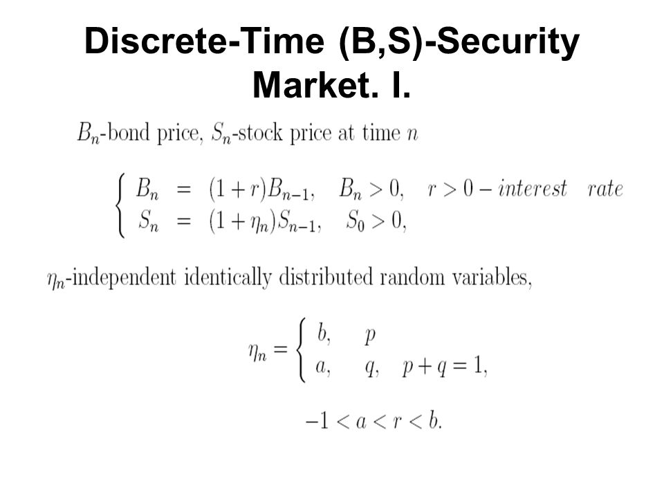 Discrete-Time (B,S)-Security Market. I.