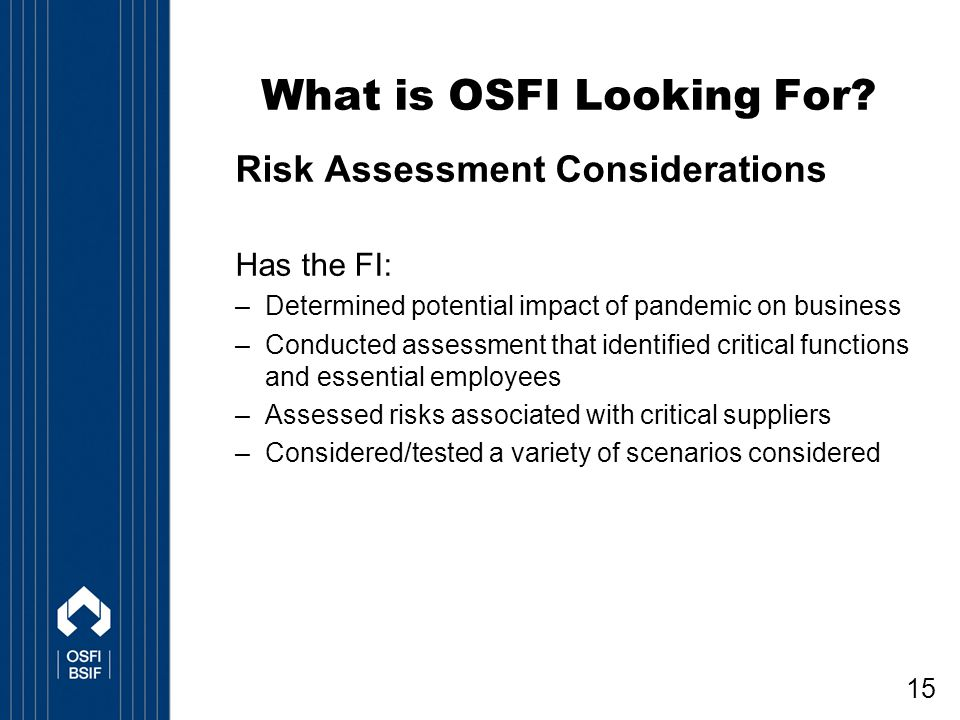 15 What is OSFI Looking For.