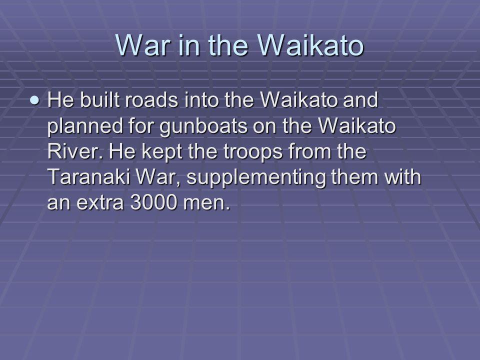  This allowed Cameron into the heartland of the Waikato.