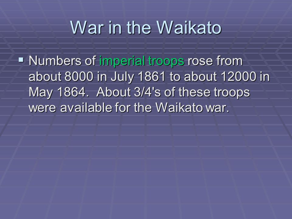 War in the Waikato End of Waikato War  Cameron decided against advancing further into the rugged hill country of the Ngati Maniapoto.
